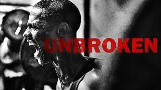 Unbroken   Motivational Video