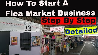 How To Start A Flea Market Business From Scratch. Step By Step Part