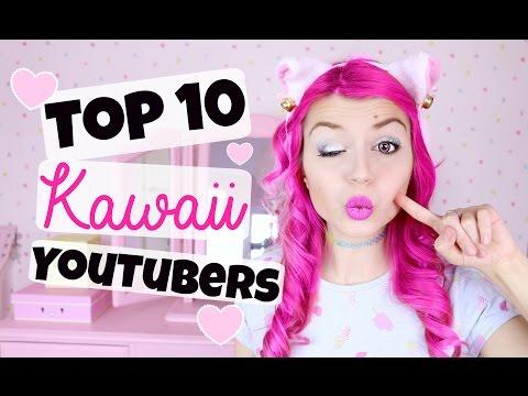 Top 10 Kawaii Youtubers/ Kawaii Channels
