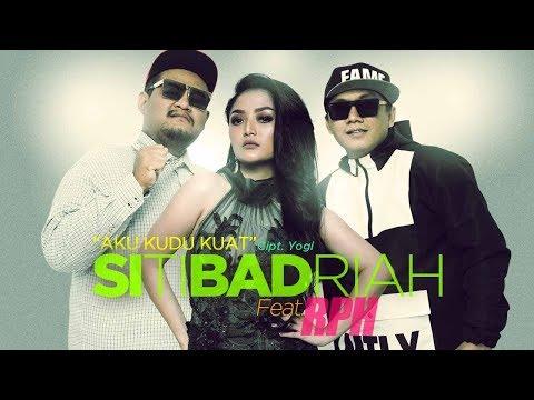 Siti Badriah Gandeng Rapper RPH Untuk Garap Single Aku Kudu Kuat