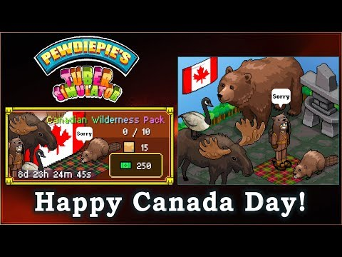 Pewdiepie's Tuber Simulator - The Canadian Wildnerness Item Pack! - [Happy Canada Day!]