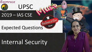 Expected Questions on Internal Security 2019 (UPSC CSE/RRB/SSC/IBPS/NDA/CDS)