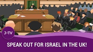 Speak Out for Israel in the UK!