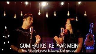 Gum Hai Kisi Ke Pyar Mein | Feat. Abhay Jodhpurkar