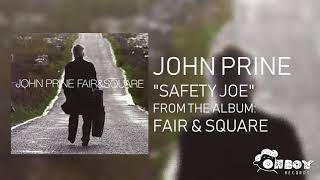 John Prine Safety Joe Music