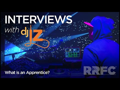 DJ IZ – What is an Apprentice?