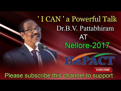 Charge Yourself | BV Pattabhiram | TELUGU IMPACT Nellore 2017