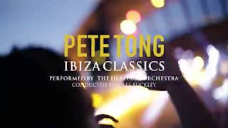 Pete Tongs Ibiza Classics  Destino Ibiza 2017  Pacha 50th Anniversary