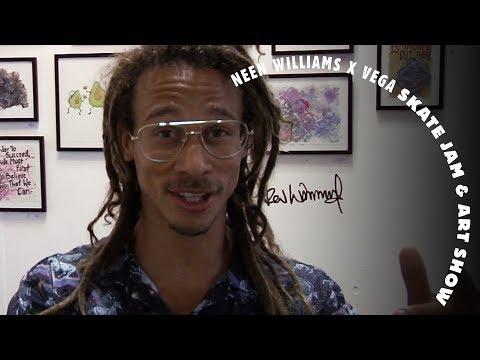 Neen Williams X Vega Skate Jam & Art Show