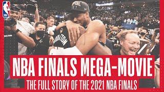 2021 NBA FINALS MEGA-MOVIE 📽🍿 | Watch the story and drama as the Bucks won the NBA Championship!
