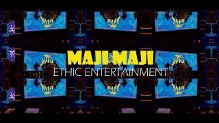 Ethic Entertainment - Maji Maji   (Official video 4k) / RH EXCLUSIVE