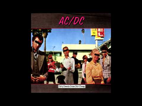 Dirty Deeds Done Dirt Cheap performed by AC/DC