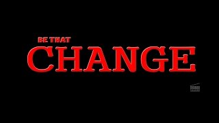 Be That Change ||  Short Film Talkies