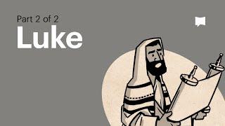 The Gospel of Luke 10-24