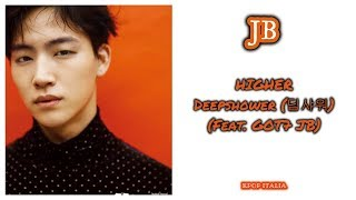 Deepshower Ft. JB (GOT7)   Higher [Sub Ita]