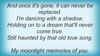 Barry Manilow - My Moonlight Memories Of You Lyrics_1