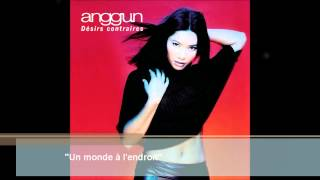 Anggun - Un monde à l'endroit (Audio)