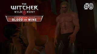 The Witcher 3: Blood and Wine - 9 серия [Залупа Реджинальда]