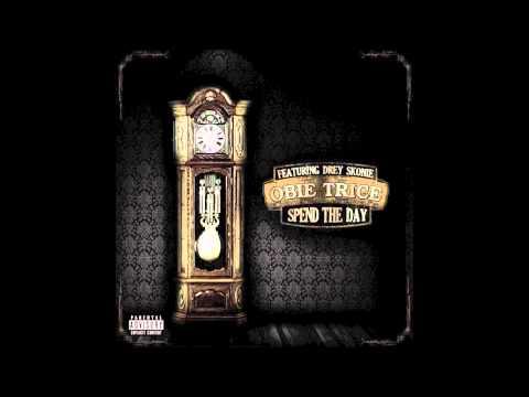 Spend The Day (Feat. Drey Skonie) - Obie Trice
