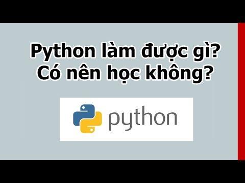 Python làm được gì? Có nên học ngôn ngữ lập trình Python không?