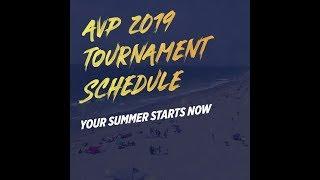 AVP 2019 Tournament Schedule