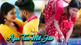 #VIDEO | Agar Tum Mil Jao | Desi Love Story | Hindi Songs | A R Entertainment