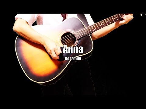 Anna (Go to him) - The Beatles karaoke cover