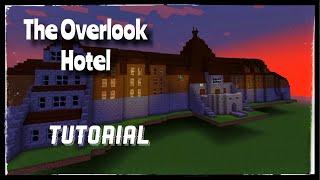 The Overlook Hotel - Minecraft Tutorial (Feature Length)