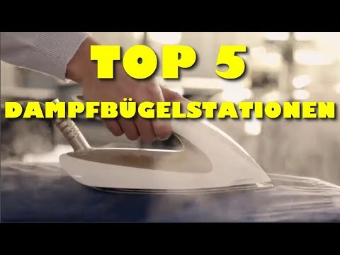 Die 5 besten Dampfbügelstationen  - Welches ist die Beste Bügelstation?