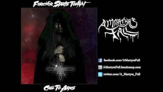 A Martyr's Fall - Call To Arms