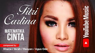 Matematika Cinta By Fitri Carlina (Audio)