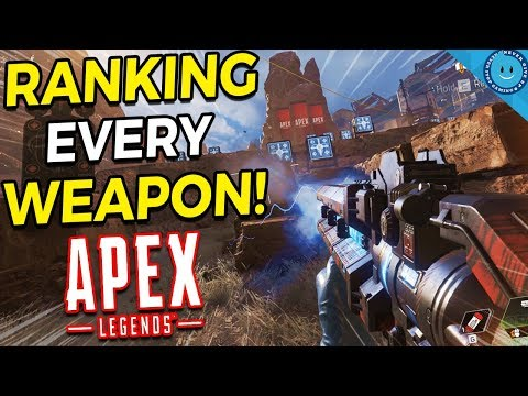 Ranking and Explaining Every Weapon In Apex Legends - Season 1!