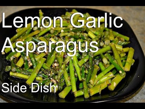 Video Asparagus Stir Fry (Lemony and Garlicy Asparagus) Healthy recipe video by Chawlas-Kitchen.com