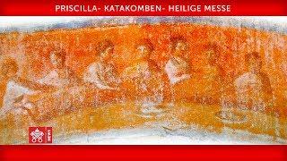 Papst Franziskus – Priscilla-Katakomben - Heilige Messe für alle verstorbenen Gläubigen, 2019.11.02