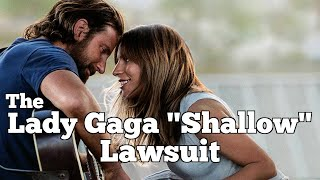 """LADY GAGA """"Shallow"""" LAWSUIT 