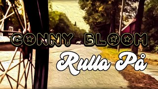 CONNY BLOOM - Rulla Pa