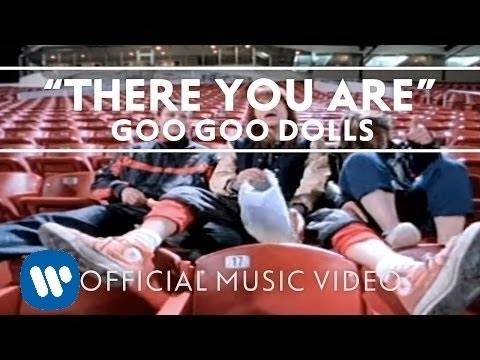 "Goo Goo Dolls - ""There You Are"" [Official Music Video] Mp3"
