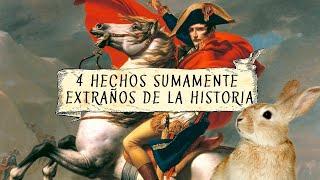 4 Hechos  Sumamente Extraños De La Historia