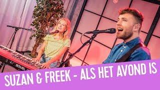 Suzan & Freek   Als Het Avond Is | Live Bij Q