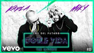 Kapla Y Miky   Doble Vida (Audio)