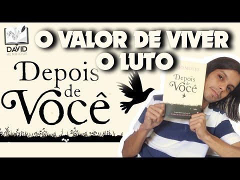 DEPOIS DE VOCÊ | Jojo Moyes | Editora intrínseca | DAVID HENRIQUE (REEDITADO)