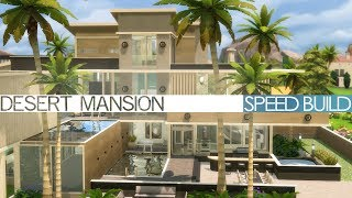 The Sims 4 Speed Build - DESERT MANSION