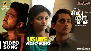 Sivappu Manjal Pachai Usure Video Song Siddharth Gvprakash Kumar Sasi Siddhu Kumar