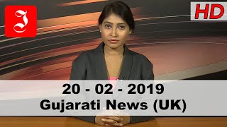News Gujarati UK 20th Feb 2019
