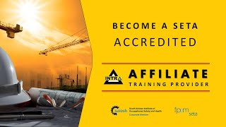 Become a SETA Accredited INTRA Affiliate Occupational Health and Safety Training Provider