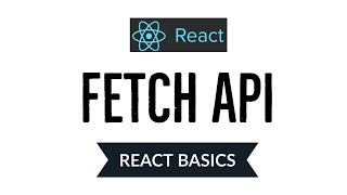 Fetch data using Fetch API in React JS   Part-1   React Basics