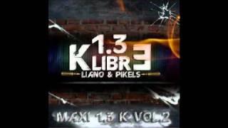 1.3 K-Libré (Liano & Pikel's) - Sur Un Air De Piano