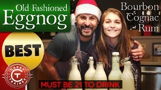The Best Old Fashioned Eggnog
