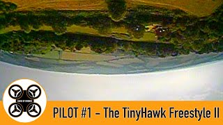 Game of Drones - Pilot #1 - FPV Flying round in my TinyHawk Freestyle II