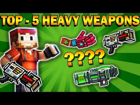 TOP - 5 HEAVY WEAPONS | Pixel Gun 3D [New Update 2019 apk]